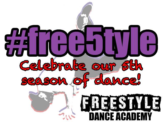 dance, dance studio, dance class, Freestyle Dance Academy, freestyle, 5th anniversary, dance season, hip-hop, ballet, jazz, tap, breakdancing, Warrington, Chalfont, Doylestown, Lansdale, Philadelphia